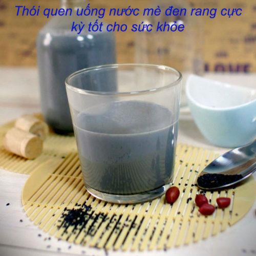 Thói quen uống nước mè đen rang cực kỳ tốt cho sức khỏe